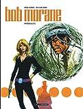 Intégrale Bob Morane nouvelle version - Tome 6 - Intégrale Bob Morane nouvelle version tome 6