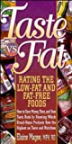 Taste vs Fat: Rating the Low Fat and Fat Free Foods