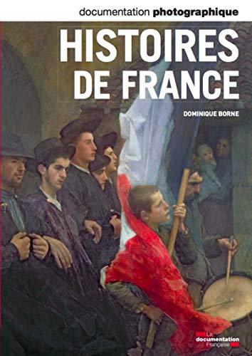 Histoires de France - numéro 8083 par Dominique Borne