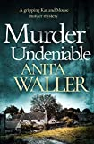 Murder Undeniable (Kat and Mouse Book 1) by Anita Waller