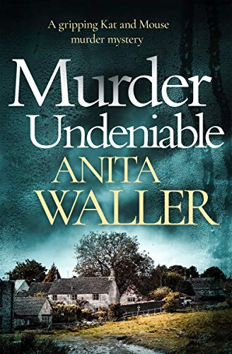 Murder Undeniable: a gripping murder mystery (English Edition) par Anita Waller