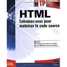 HTML - Entraînez-vous pour maîtriser le code source