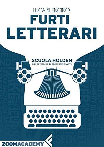 Furti letterari: Piccolo vademecum al saccheggio letterario