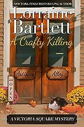 A Crafty Killing (The Victoria Square Mysteries Book 1)