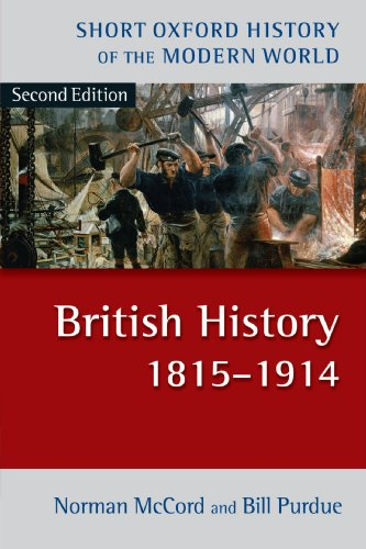 British History 1815-1914 (Short Oxford History of the Modern World)
