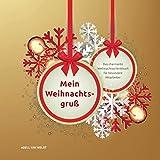 Mein Weihnachtsgruß: Das charmante Weihnachtsschenkbuch für besondere Mitarbeiter