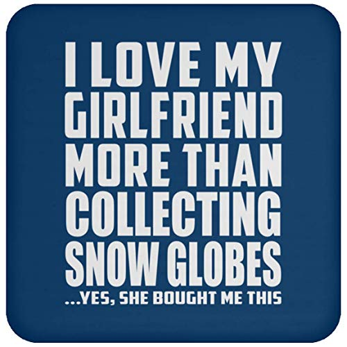 (I Love My Girlfriend More Than Collecting Snow Globes - Drink Coaster Royal/One Size, Untersetzer Bierdeckel Rutschsicher Kork Korkunterschicht)