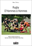 Rugby : D'hommes à hommes