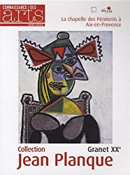 Connaissance des Arts, Hors-série N° 579 : Collection Jean Planque - Granet XXe