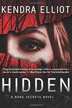 Hidden (A Bone Secrets Novel Book 1) by [Elliot, Kendra]