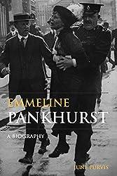 Emmeline Pankhurst: A Biography (Women's & Gender History)