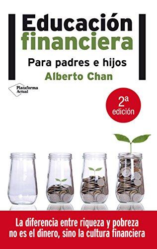 Educación Financiera por Alberto Chan