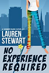 No Experience Required (A Summer Rains Novel Book 1) (English Edition)