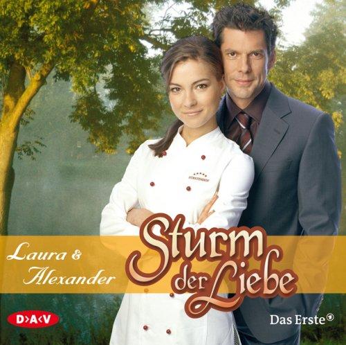 Sturm der Liebe. Laura und Alexander.