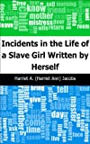Image de Incidents in the Life of a Slave Girl\nWritten by Herself