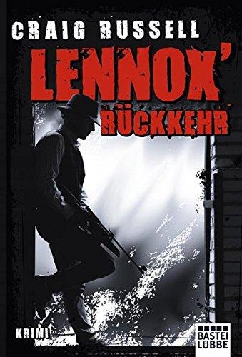 Lennox' Rückkehr: Krimi (Allgemeine Reihe. Bastei Lübbe Taschenbücher)