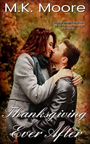 Thanksgiving Ever After: A Short Story (English Edition)