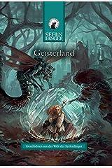 Geisterland: Geschichten aus der Welt der Seelenfänger Broschiert
