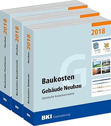 BKI Baukosten 2018 Neubau - Gesamtausgabe Band 1 + 2 + 3 im Set zum Sonderpreis - Baukosten Gebäude - Bauelemente - Positionen - Statistische Kostenkennwerte - nach neuer DIN 277 - BKI-Kostenplanung