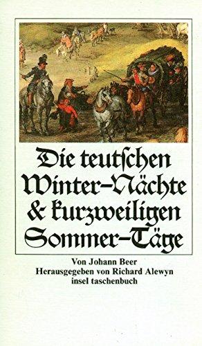 Die teutschen Winter- Nächte und Die kurzweiligen Sommer- Täge. 2 Romane.