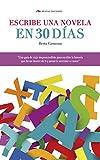 Escribe una novela en 30 días (Temas de Hoy nº 2)
