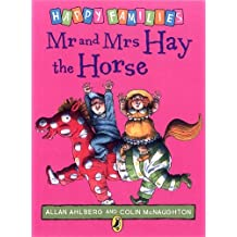 Mr and Mrs Hay the Horse [Happy Families Series]