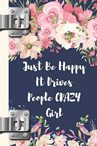 Pink Flowers Body Cream (Just Be Happy It Drives People Crazy Girl: Motivational Creative Lined Writing Journal)