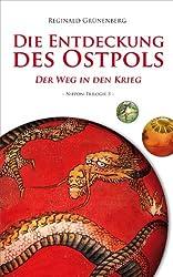 Die Entdeckung des Ostpols - Der Weg in den Krieg (Nippon-Trilogie 3) (German Edition)