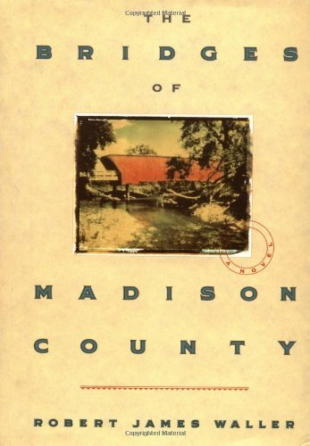 The Bridges of Madison County by Robert James Waller (1992-05-03)