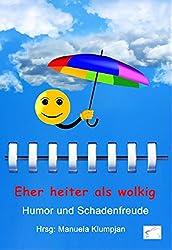 Eher heiter als wolkig: Humor und Schadenfreude (Heiter bis wolkig 3)