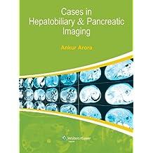 Cases in Hepatobiliary & Pancreatic Imaging