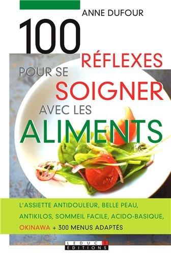 100-reflexes-pour-se-soigner-avec-les-aliments