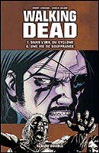 Walking Dead intégrale des tomes 7 à 12, en 3 doubles albums