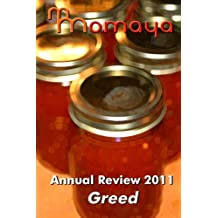 Momaya Annual Review 2011: The Greed Short Story Competition
