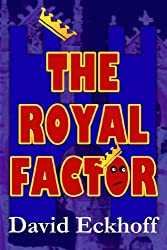The Royal Factor