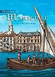 Histoire de Marseille : Tome 1, De la grotte Cosquer au Roi Soleil