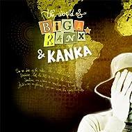The World of Biga Ranx & Kanka, Vol. 3