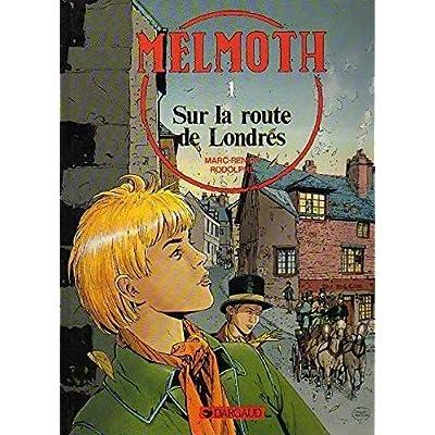 Melmoth, N°  1 : Sur la route de Londres