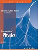 Fundamentals of Physics: Student Solutions Manual