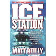 (Ice Station) By Matthew Reilly (Author) Paperback on (Jan , 2000)