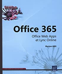 Office 365 - Office Web Apps et Lync Online