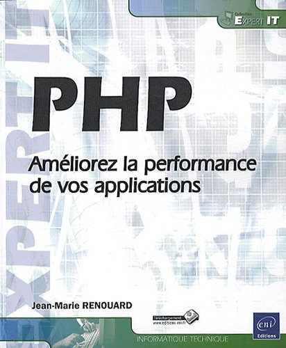PHP - Améliorez la performance de vos applications