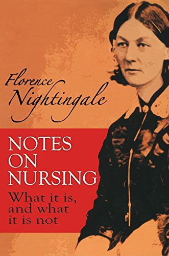 Notes on Nursing: What It Is, and What It Is Not (Dover Books on Biology)