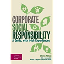 Corporate Social Responsibility: A Guide, with Irish Experiences