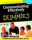 Communicating Effectively For Dummies