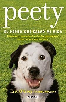 Descargar Libros Para Ebook Peety, el perro que salvó mi vida Falco Epub