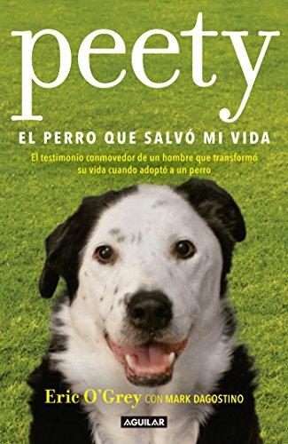 Resultado de imagen para Peety, el perro que salvó mi vida