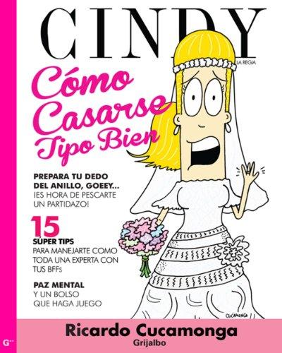 Cómo casarse tipo bien por Cindy la Regia por Ricardo Cucamonga