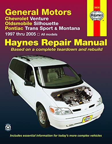 General Motors Chevrolet Venture, Oldsmobile Silhouette, Pontiac Trans Sport & Montana 1997 thru 2005: Chevrolet Venture, Oldsmobile Silhouette, ... (97 (Hayne's Automotive Repair Manual) (97 Pontiac)