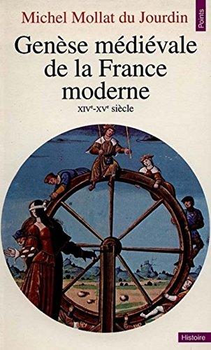 Genèse médiévale de la France moderne, XIVe-XVe siècle